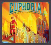 Euphoria - such a happy looking place